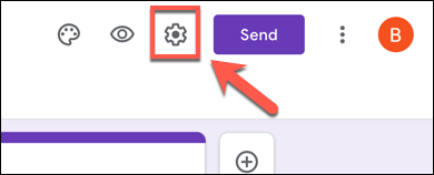 En su formulario de Formularios de Google, presione el icono de engranaje de configuración en la esquina superior derecha.