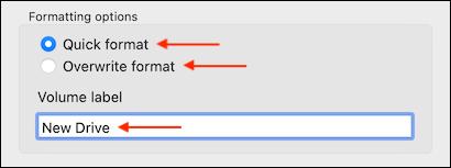 Seleccione Opciones de formato y asigne un nombre de volumen