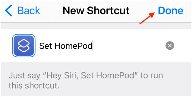 Toque Listo para guardar el acceso directo de HomePod