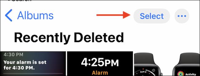 """Toque el botón """"Seleccionar"""" en el álbum """"Eliminados recientemente""""."""