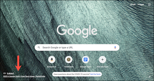 Verifique los detalles del fondo de la nueva pestaña de Google Chrome haciendo clic en el enlace de la fuente en la esquina inferior izquierda de la página de la nueva pestaña.