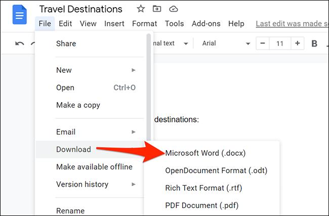 Seleccione Archivo> Descargar> Microsoft Word en la barra de menú de Google Docs.